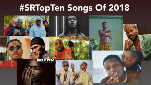 REVIEW: The 10 Most Popular Songs Of 2018 | Sahara Reporters