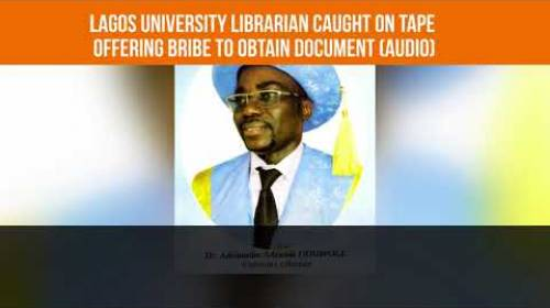 AUDIO: LASU Librarian Offers NASU Staff N25,000 Bribe To Obtain Document From Provost's Office